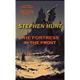 The Fortress in the Frost: Science Fiction & Fantasy Classics (The Triple Realm Duology Book 2)