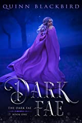 Dark Fae: A Dark Fantasy Romance (The Dark Fae Book 1) Kindle Edition