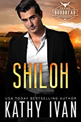 Shiloh (Texas Boudreau Brotherhood Book 7) Kindle Edition