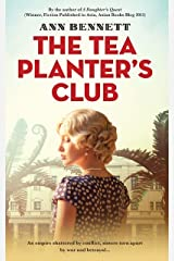 The Tea Planter's Club (Echoes of Empire: A collection of standalone novels set in the Far East during WWII) Kindle Edition