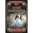 Gods and Goddesses: The Rise of Divine Mythologies (The Supernatural Series)