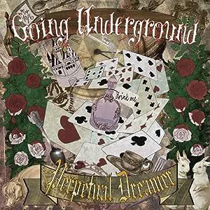 Going Underground (アングラでいこう!)