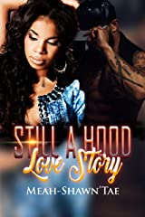 Still A Hood Love Story Kindle Edition