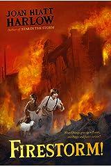 Firestorm! Kindle Edition