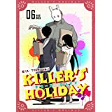 KILLER'S HOLIDAY 【単話版】(6) (コミックライド)
