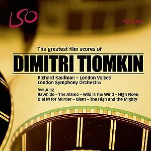ディミトリ・ティオムキン: 映画音楽作品集 (The greatest film scores of Dimitri Tiomkin / Richard Kaufman, London Symphony Orchestra) [SACD Hybrid] [輸入盤]