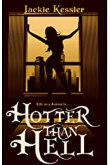 Hotter Than Hell: Number 3 in series (Hell on Earth) Kindle Edition