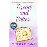 Dread and Butter (Apple Orchard Cozy Mystery Book 9)