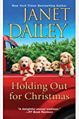 Holding Out for Christmas: A Festive Christmas Cowboy Romance Novel (The Christmas Tree Ranch Book 3) Kindle Edition