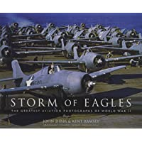 Storm of Eagles: The Greatest Aviation Photographs of World…