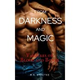 From Darkness and Magic: Vampires of Blood and Bones Vol. 8