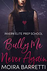 Bully Me Never Again (Invern Elite Prep School Book 3) Kindle Edition