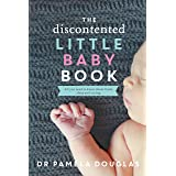 The Discontented Little Baby Book