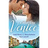 A Touch Of Venice/Secrets of Castillo del Arco/From Venice with Love/Pregnant by Morning (Bound by his Ring)