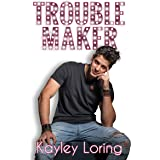Troublemaker (Name in Lights Book 3)