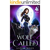 Wolf Called: A Paranormal Shifter Romance (The Last Shifter Book 2)