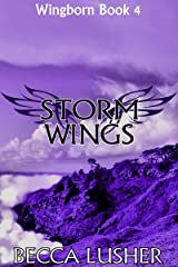 Storm Wings (Wingborn Book 4) Kindle Edition