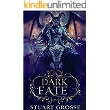 Dark Fate: Book 1 - A New Fate