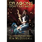 Dragons Don't Eat Meat: A Paranormal Suspense Novel with a Touch of Romance (Valkyrie Bestiary Book 1)