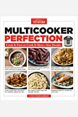 Multicooker Perfection: Cook It Fast or Cook It Slow-You Decide Kindle Edition