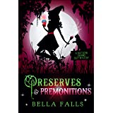 Preserves & Premonitions (A Southern Charms Cozy Mystery Book 7)