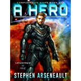 A Hero: (CORPORATION WARS Book 1)