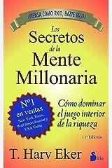 SECRETOS DE LA MENTE MILLONARIA (2013) (Spanish Edition) Kindle Edition