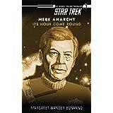 Star Trek: Mere Anarchy: Its Hour Come Round (Star Trek: The Original Series)