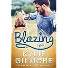 Blazing (Unleashed Romance, Book 5)