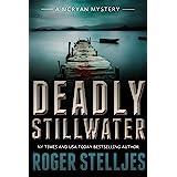 Deadly Stillwater: A gripping crime thriller (Mac McRyan Mystery Thriller and Suspense Series Book) (McRyan Mystery Series Bo