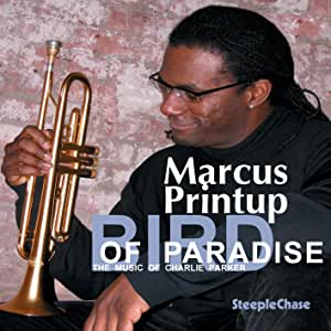 Bird of Paradise: The Music of Charlie Parker