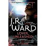 Lover Unleashed: Number 9 in series (Black Dagger Brotherhood Series Book 10)