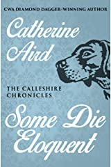 Some Die Eloquent (The Calleshire Chronicles Book 8) Kindle Edition