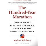 The Hundred-Year Marathon: China's Secret Strategy to Replace America as the Global Superpower (English Edition)