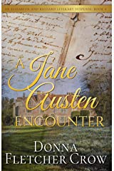 A Jane Austen Encounter (Elizabeth and Richard Literary Suspense Book 4) Kindle Edition