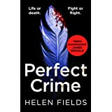 Perfect Crime: A gripping, fast-paced crime thriller from the bestselling author of Perfect Kill - your perfect distraction!
