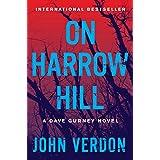 On Harrow Hill: A Dave Gurney Novel