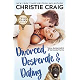 Divorced, Desperate and Dating (Texas Charm Book 2)