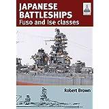 Japanese Battleships: Fuso & Ise Classes: 24