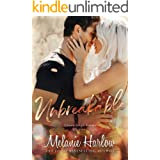 Unbreakable: A Small Town Second Chance Romance