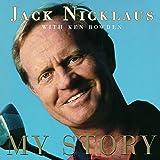Jack Nicklaus: My Story