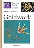 RSN ESG: Goldwork: Essential Stitch Guides (Royal School of…