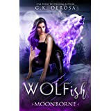 Wolfish: Moonborne: A Fated Mates Paranormal Romance