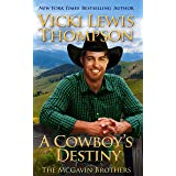 A Cowboy's Destiny (The McGavin Brothers Book 15)