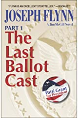 Part 1: The Last Ballot Cast (Jim McGill series Book 4) Kindle Edition