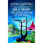 The Superfriends Of The Ring: (A Parody Of Tolkien's The Fellowship Of The Ring) (The Wobbit: A Parody Series Book 2)