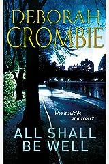 All Shall be Well: A Kincaid and James Mystery 2 Kindle Edition