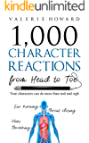 Character Reactions from Head to Toe (Indie Author Resources…