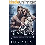 The Sinners: A Reverse Harem Bully Romance (Raven River Academy Book 2)