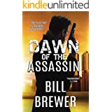 Dawn of the Assassin: The first kill changes everything. (David Diegert Series Book 1)